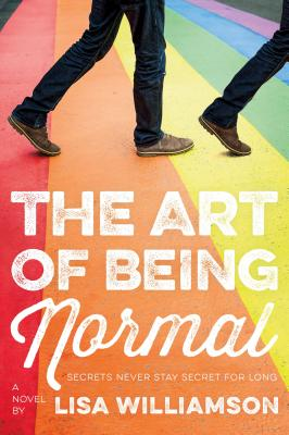 Image for The Art of Being Normal: A Novel