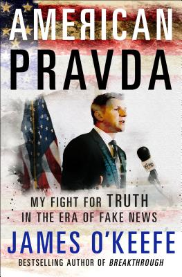 Image for American Pravda: My Fight for Truth in the Era of Fake News