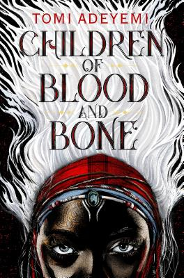 Image for CHILDREN OF BLOOD AND BONE (ORISHA LEGACY, NO 1)