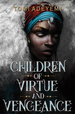 Image for CHILDREN OF VIRTUE AND VENGEANCE (ORISHA LEGACY, NO 2)