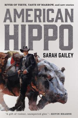 "Image for ""American Hippo: River of Teeth, Taste of Marrow, and New Stories"""