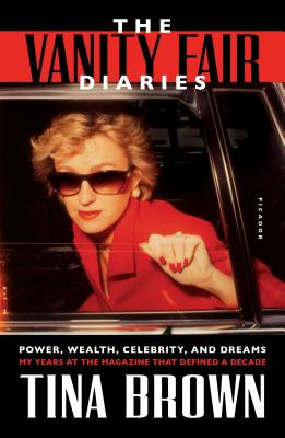 Image for VANIT FAIR DIARIES, THE POWER, WEALTH, CELBRITY, AND DREAMS, MY YEARS AT THE MAGAZINE THAT...