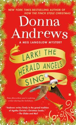 Image for Lark! The Herald Angels Sing: A Meg Langslow Mystery (Meg Langslow Mysteries)