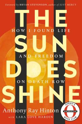 Image for The Sun Does Shine: How I Found Life and Freedom on Death Row (Oprah's Book Club Summer 2018 Selection)