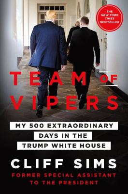 Image for Team of Vipers: My 500 Extraordinary Days in the Trump White House