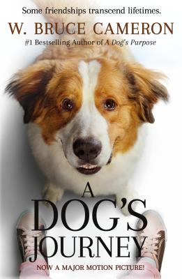 Image for A Dog's Journey Movie Tie-In: A Novel (A Dog's Purpose, 2)