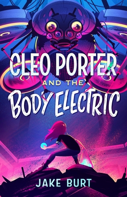 Image for Cleo Porter and the Body Electric