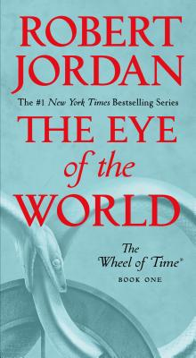 Image for EYE OF THE WORLD (WHEEL OF TIME, NO 1)