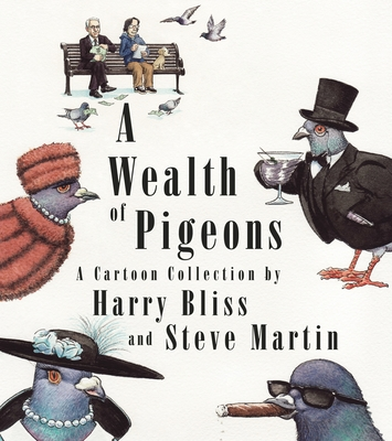 Image for A Wealth of Pigeons: A Cartoon Collection