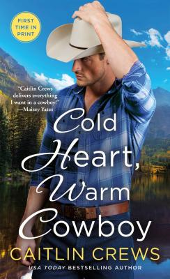 Image for Cold Heart, Warm Cowboy (Cold River Ranch)