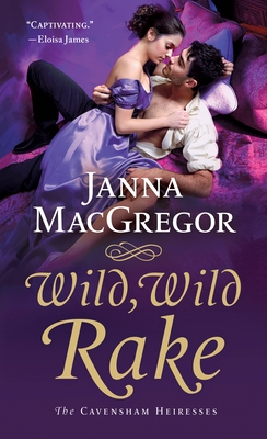 Image for Wild, Wild Rake: The Cavensham Heiresses