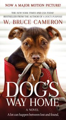 Image for Dog's Way Home Movie Tie-In: A Novel