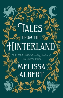 Image for Tales from the Hinterland (The Hazel Wood)