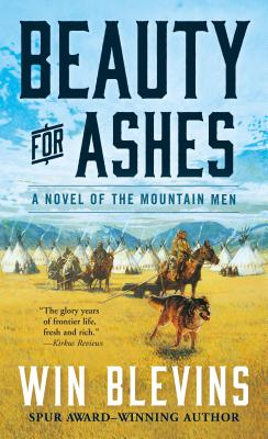 Image for Beauty for Ashes: A Novel of the Mountain Men (Rendezvous)