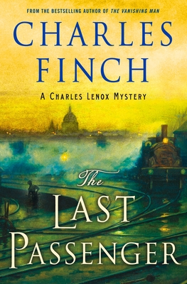 Image for The Last Passenger: A Charles Lenox Mystery (Charles Lenox Mysteries)