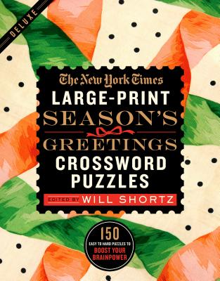Image for New York Times Large-Print Season's Greetings Crossword Puzzles