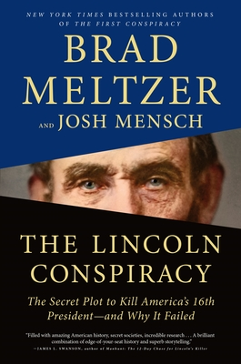 Image for LINCOLN CONSPIRACY: THE SECRET PLOT TO KILL AMERICA'S 16TH PRESIDENT--AND WHY IT FAILED