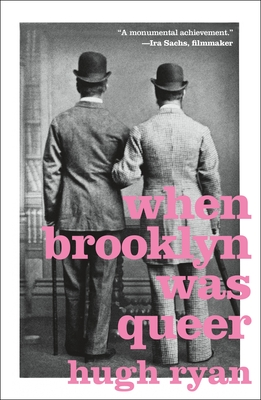 Image for When Brooklyn Was Queer: A History