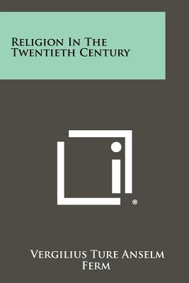 Image for Religion in the Twentieth Century