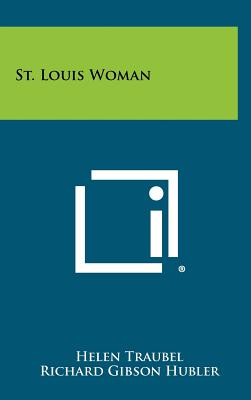 St. Louis Woman, Traubel, Helen; Hubler, Richard Gibson