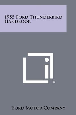 1955 Ford Thunderbird Handbook, Ford Motor Company