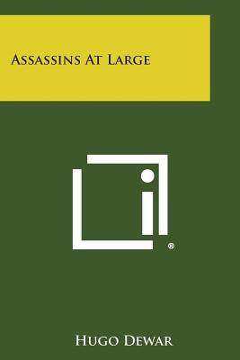 Assassins at Large, Dewar, Hugo