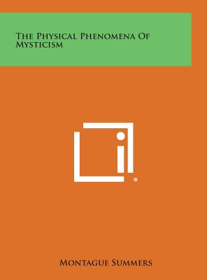 The Physical Phenomena of Mysticism, Summers, Montague