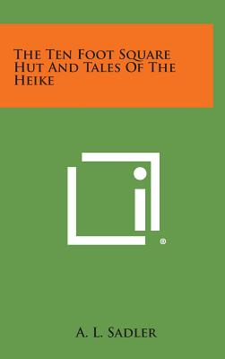 Image for The Ten Foot Square Hut and Tales of the Heike