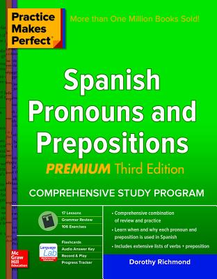 Image for Practice Makes Perfect Spanish Pronouns and Prepositions, Premium