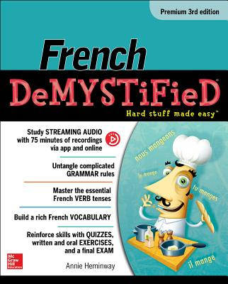 French Demystified, Premium 3rd Edition, Heminway, Annie