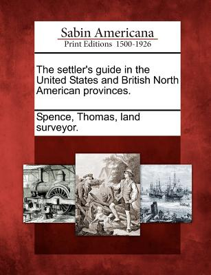 The settler's guide in the United States and British North American provinces.