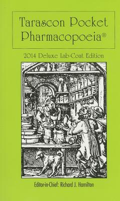 Image for Tarascon Pocket Pharmacopoeia 2014 Deluxe Lab-Coat Edition