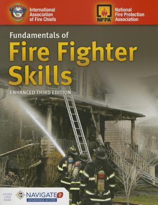 Fundamentals of Fire Fighter Skills, Third Edition, Schottke, David; National Fire Protection Association; International Association of Fire Chiefs