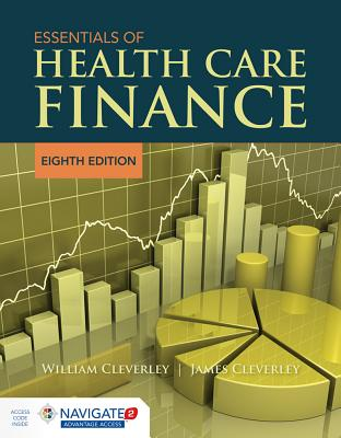 Essentials of Health Care Finance, Cleverley, William O.; Cleverley, James O.