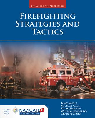 Firefighting Strategies and Tactics, Angle, James S.; Gala Jr., Michael F.; Harlow, David; Lombardo, William B.