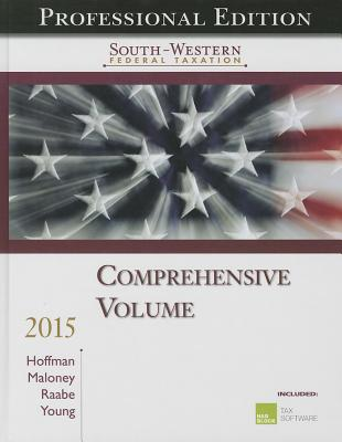 South-Western Federal Taxation, Comprehensive Volume (South-Western Federal Taxation (Hardcover))