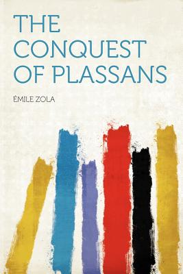 The Conquest of Plassans