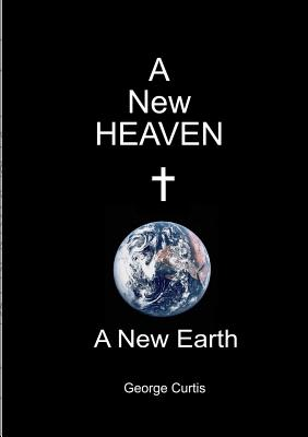 Image for A New Heaven A New Earth