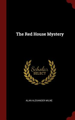 The Red House Mystery, Milne, Alan Alexander