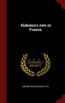 Image for Alabama's own in France;