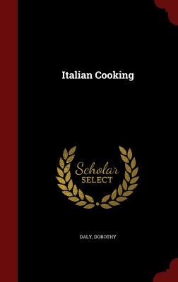 Italian Cooking, Daly, Dorothy