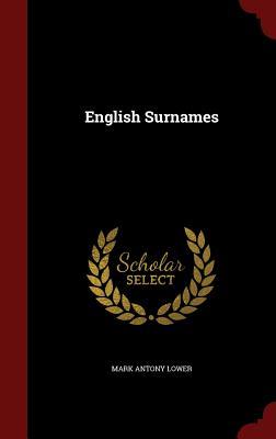 English Surnames, Lower, Mark Antony