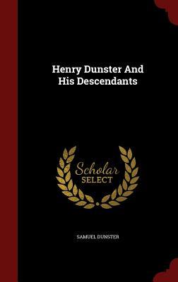 Henry Dunster And His Descendants, Dunster, Samuel