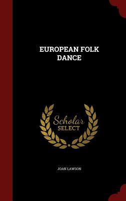 EUROPEAN FOLK DANCE, LAWSON, JOAN