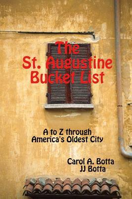 The St. Augustine Bucket List, Botta, Carol A.