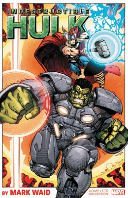 Image for Indestructible Hulk by Mark Waid: The Complete Collection