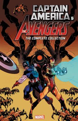 Image for Captain America and the Avengers: The Complete Collection (Captain America & the Avengers)