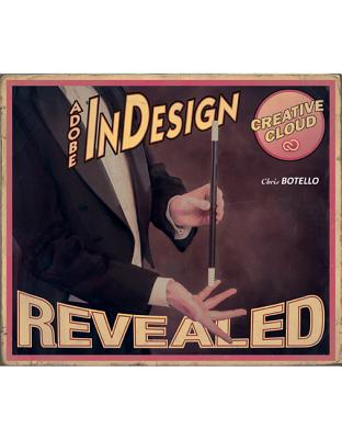 Adobe InDesign Creative Cloud Revealed (MindTap Course List), Botello, Chris