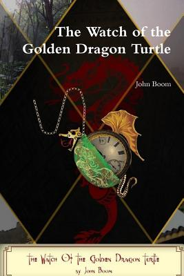 Image for The Watch of the Golden Dragon Turtle