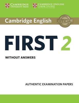 Image for Cambridge English First 2 Student's Book Without Answers  Authentic Examination Papers